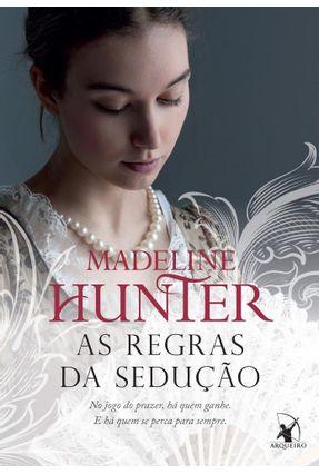 As Regras da Sedução - Série Hothwells - Livro 1 - Hunter,Madeline   Hoshan.org