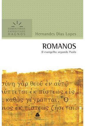 Romanos - O Evangelho Segundo Paulo - Dias Lopes,Hernandes pdf epub