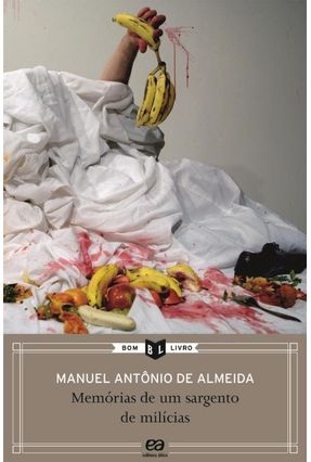 Memórias de Um Sargento de Milícias - 33ª Ed. - Col. Bom Livro - Almeida,Manuel Antônio De   Hoshan.org