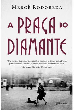 A Praça Do Diamante - Rodoreda,Mercè pdf epub