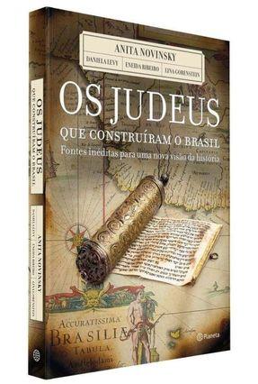 Os Judeus Que  Construíram o Brasil - Novinsky,Anita Levy,Daniela Ribeiro,Eneida pdf epub