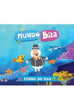 Mundo Bita - Fundo do Mar - Mundo Bita,Bita pdf epub