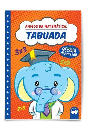 Amigos da Matemática - Tabuada - Mesacasa,Eduardo pdf epub