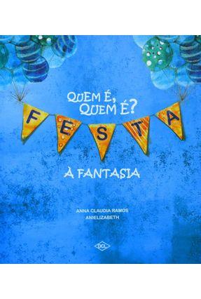 Quem É, Quem É? - Festa À Fantasia - Ramos,Anna Claudia pdf epub