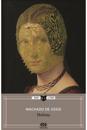 Helena - Col. Bom Livro - Assis,Machado de | Tagrny.org