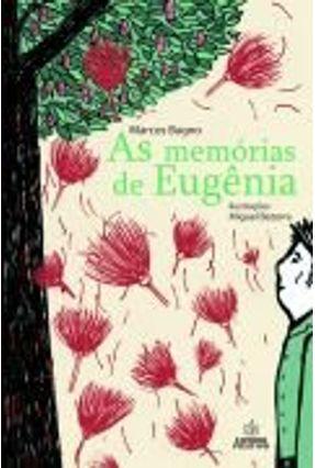 As Memórias de Eugênia - Col. Metamorfose