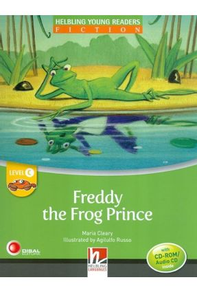 Freddy The Frog Prince - With CD-ROM / Audio CD - Level C - Col. Helbling Young Readers - Cleary,Maria | Nisrs.org