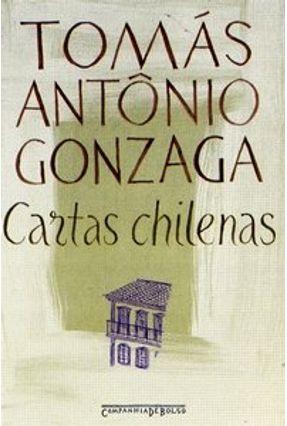 Cartas Chilenas - Ed. De Bolso - Gonzaga,Tomás Antônio pdf epub