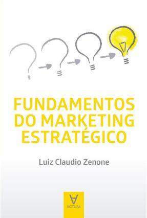 Fundamentos Do Marketing Estratégico -  pdf epub