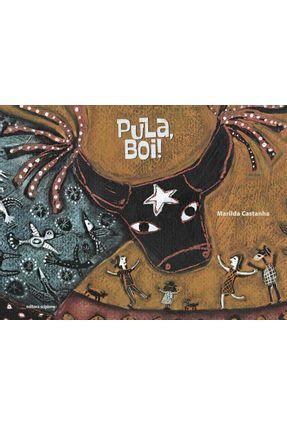 Pula, Boi ! - Castanha,Marilda | Hoshan.org