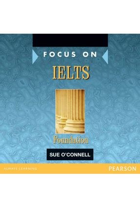 Focus On Ielts Foundation  Class Audio CD  (2) - Education,Pearson   Hoshan.org