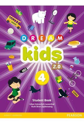 Dream Kids 2.0 4 - Student Book - Pack 4 - LILIAN ITZICOVITCH LEVENTHAL RUTH BRON ZAJDENWERG | Hoshan.org
