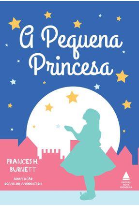 A Pequena Princesa - Burnett,Frances Hodgson | Hoshan.org