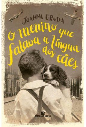O Menino Que Falava A Língua Dos Cães - Gruda,Joanna Marques,Clóvis pdf epub