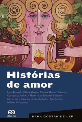 Histórias de Amor - Col. Para Gostar de Ler - Vol. 22 - 7ª Ed. 2012 - Telles,Lygia Fagundes pdf epub