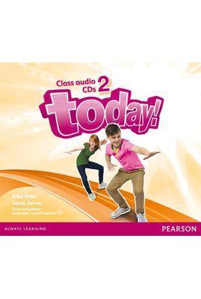 Today! 2 CL Aud Cd Secondary Class Audio Cd 1E - Editora Pearson | Hoshan.org
