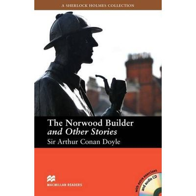 The Norwood Builder And Other Stories - Whit Extra Exercises + Audio CD - Macmillan Readers