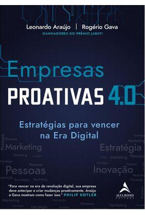 Empresas Proativas 4.0 - Araújo,Leonardo Gava,Rogério | Tagrny.org
