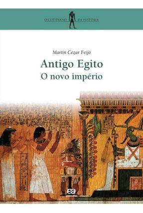 Antigo Egito / o Novo Império - Col. o Cotidiano da Historia - 6º Edição - Feijo,Martin Cezar pdf epub