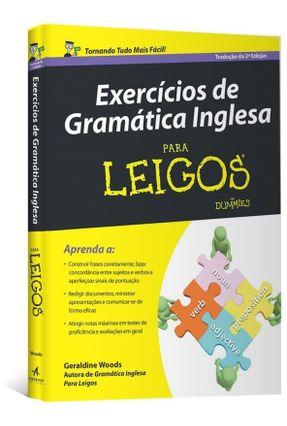 Exercícios de Gramática Inglesa Para Leigos - Woods,Geraldine pdf epub