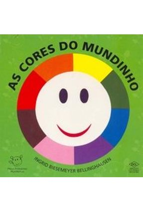 Meus Primeiros Mundinhos As Cores do Mundinho Cart - Ingrid Biesemeyer Bellinghausen | Tagrny.org
