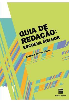 Guia de Redação - Escrever Melhor - Santos,Antonio Carlos Viana | Hoshan.org