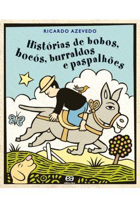 Histórias de Bobos, Bocós, Burraldos e Paspalhões - Azevedo,Ricardo   Hoshan.org