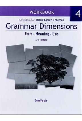 Grammar Dimensions - 4E - 4 - Workbook - Larsen-Freeman,Diane   Hoshan.org