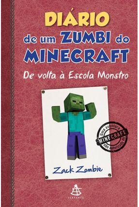 Diário de Um Zumbi do Minecraft - de Volta À Escola Monstro - Zombie,Zack pdf epub