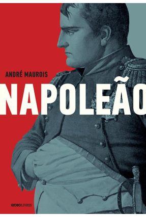 Napoleão - A Fuga De Elba - A Queda, O Primeiro Exílio E A Fuga (1814-1815) - Mackenzie,Norman pdf epub