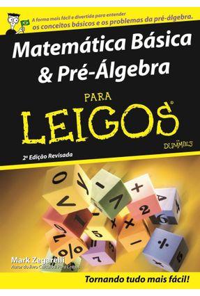 Matemática Básica & Pré-álgebra Para Leigos - 2ª Ed. 2011 - Zegarelli,Mark   Hoshan.org