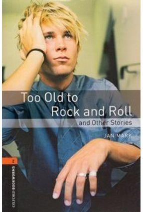 Too Old To Rock'n'roll ( Obw Lib 2 ) 3ª Ed - Mark,Jan   Hoshan.org