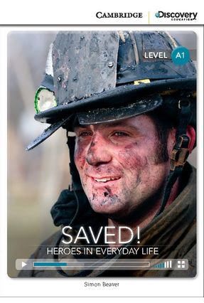 Saved! Heroes in Everyday Life - Beginning Book with Online Access -  pdf epub