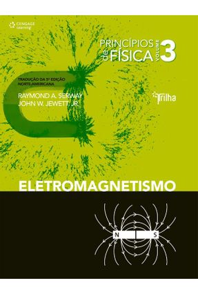 Princípios de Física - Eletromagnetismo - Vol. 3 - W. Jewett Junior ,John Serway,Raymond A.   Hoshan.org