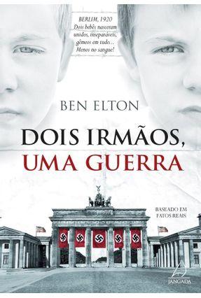 Dois Irmãos, Uma Guerra - Elton,Ben pdf epub