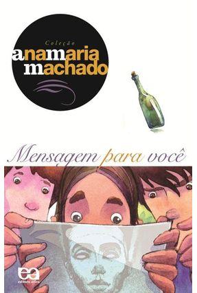 Mensagem para Você - Col. Ana Maria Machado - Machado,Ana Maria pdf epub