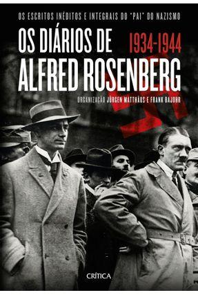 Os Diários de Alfred Rosenberg 1934-1944 - Matthäus,Jürgen Bajohr,Frank pdf epub