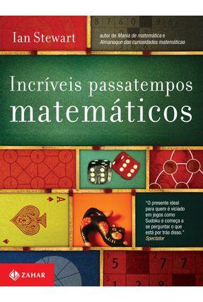 Incríveis Passatempos Matemáticos - Stewart,Ian Stewart,Ian pdf epub