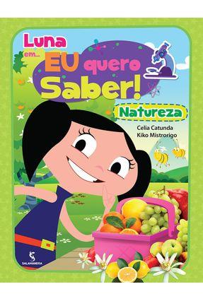 Luna Em... Eu Quero Saber!  - Natureza - Catunda,Celia Mistrorigo,Kiko   Nisrs.org