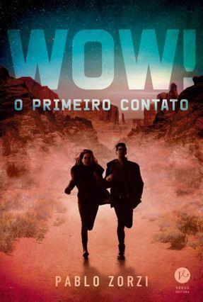 Wow! - O Primeiro Contato - Zorzi,Pablo   Nisrs.org