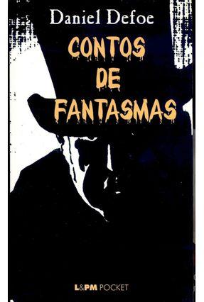 Contos de Fantasmas - Pocket / Bolso - Defoe,Daniel | Hoshan.org