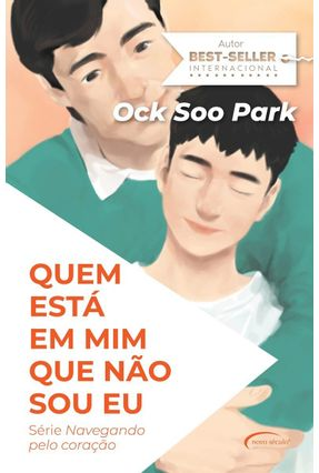 Quem Está Em Mim Que Não Sou Eu? - Série Navegando Pelo Coração - Park,Ock Soo pdf epub