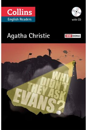 Why Didn't They Ask Evans? - Com CD - Col. Wmf Idiomas - Christie,Agatha   Nisrs.org