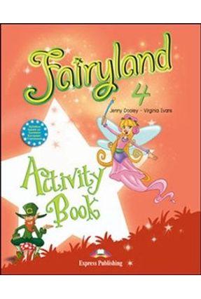 Fairyland 4 - Activity Book - Dooley,Jenny Virginia Evans | Hoshan.org