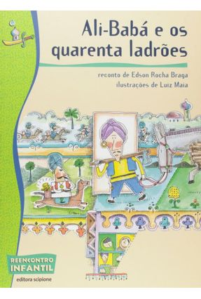 Ali-babá e Os Quarenta Ladrões - 3ª Ed. 2011 - Braga,Edson Rocha   Nisrs.org