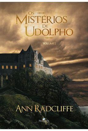 Os Mistérios De Udolpho - Vol. 1 - Ann Radcliffe | Hoshan.org