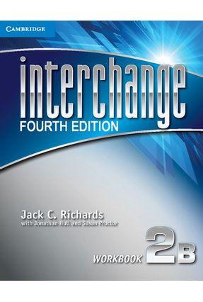 Interchange 2 B- Workbook - Fourth Edition - Richards,Jack C. Richards,Jack C. | Tagrny.org
