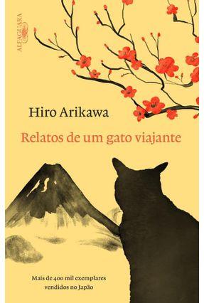 Relatos de Um Gato Viajante - Arikawa,Hiro | Tagrny.org