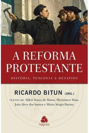 A Reforma Protestante - Bitun,Ricardo pdf epub