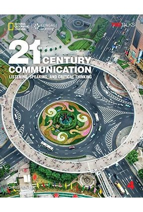 21st Century Communication 4: Listening, Speaking And Critical Thinking - Student Book With Online Workbook - Christien Lee pdf epub